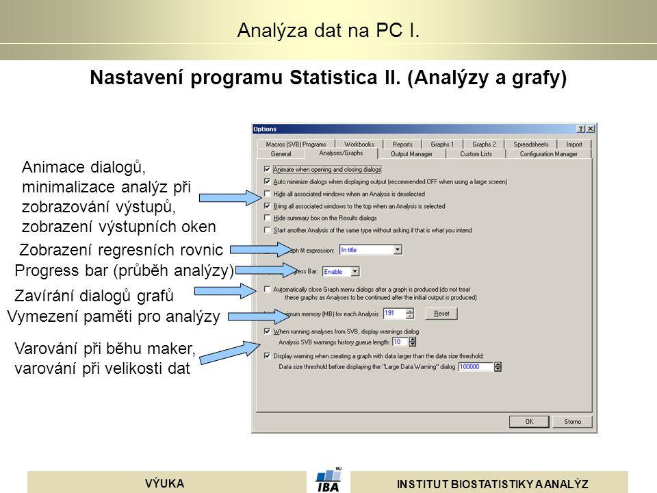 Nastavení programu Statistica II. (Analýzy a grafy)
