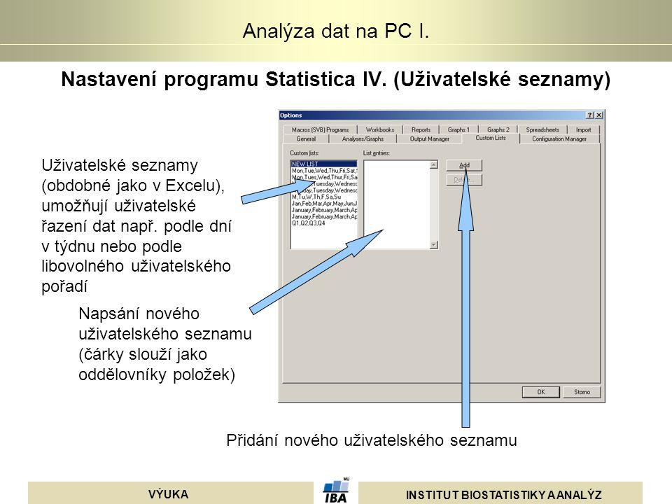 Nastavení programu Statistica IV. (Uživatelské seznamy)