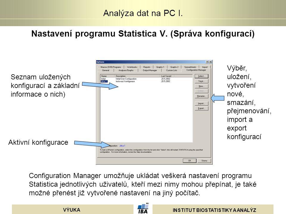 Nastavení programu Statistica V. (Správa konfigurací)