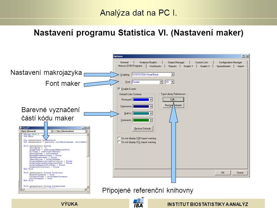Nastavení programu Statistica VI. (Nastavení maker)