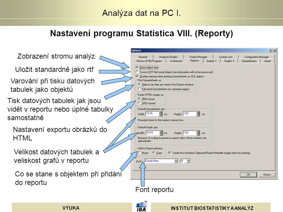 Nastavení programu Statistica VIII. (Reporty)