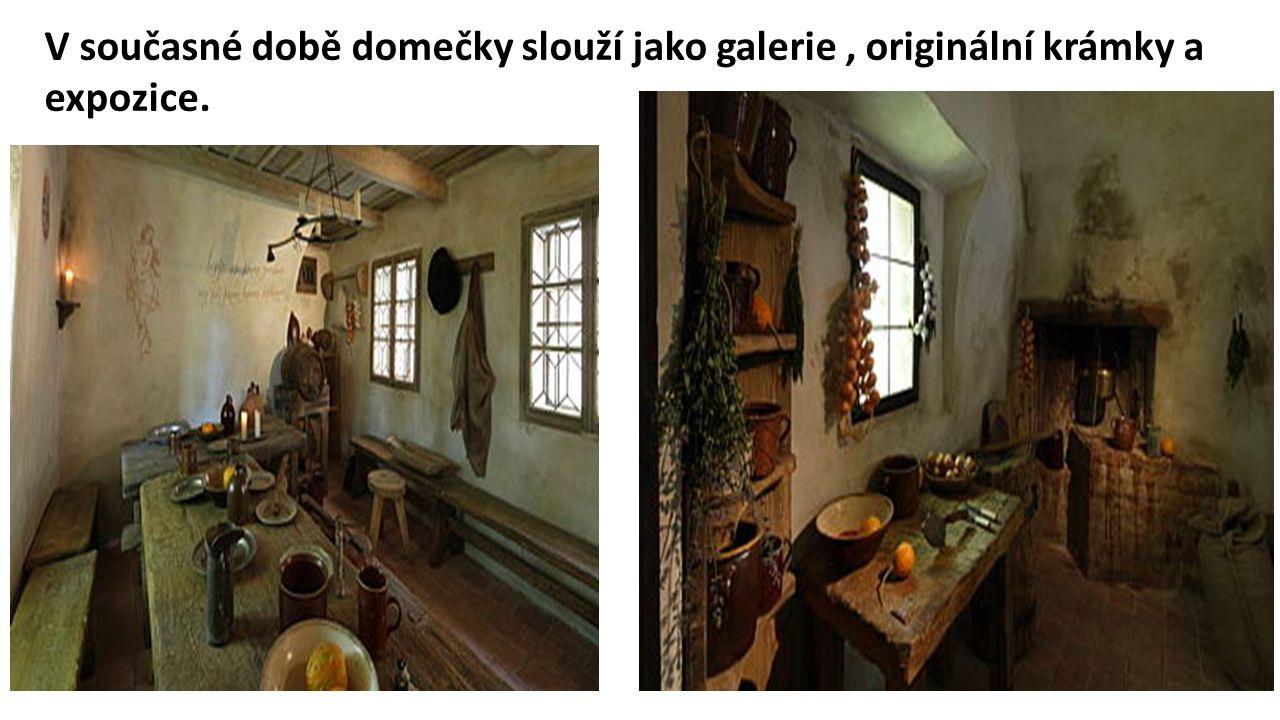 V současné době domečky slouží jako galerie , originální krámky a expozice.