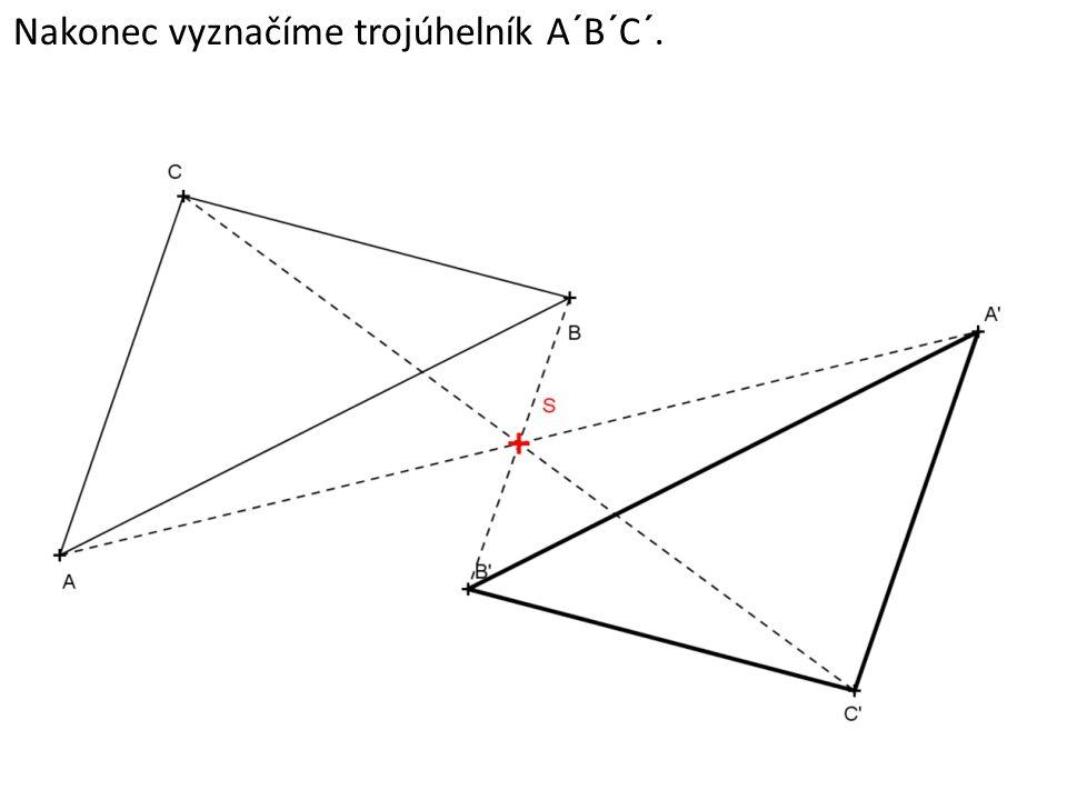 Nakonec vyznačíme trojúhelník A´B´C´.