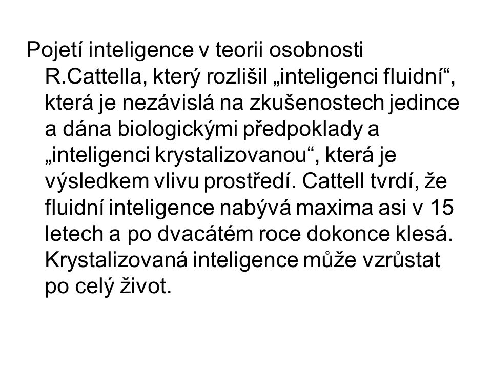 Pojetí inteligence v teorii osobnosti R