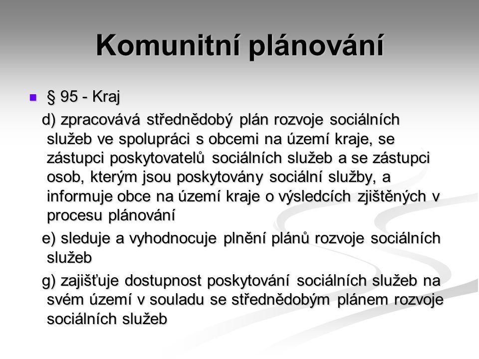 Komunitní plánování § 95 - Kraj