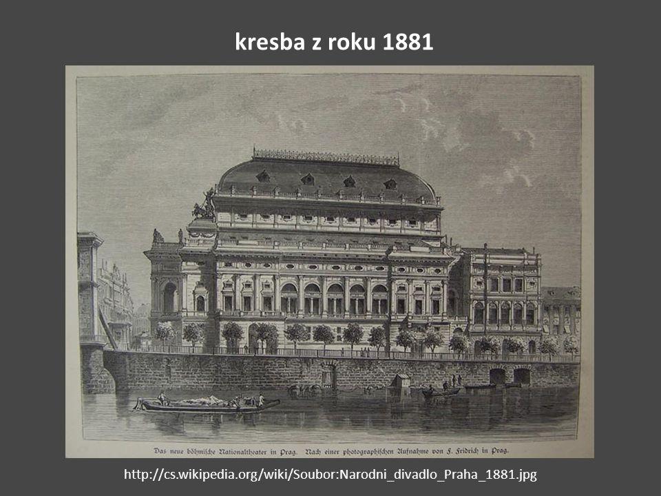kresba z roku 1881 http://cs.wikipedia.org/wiki/Soubor:Narodni_divadlo_Praha_1881.jpg