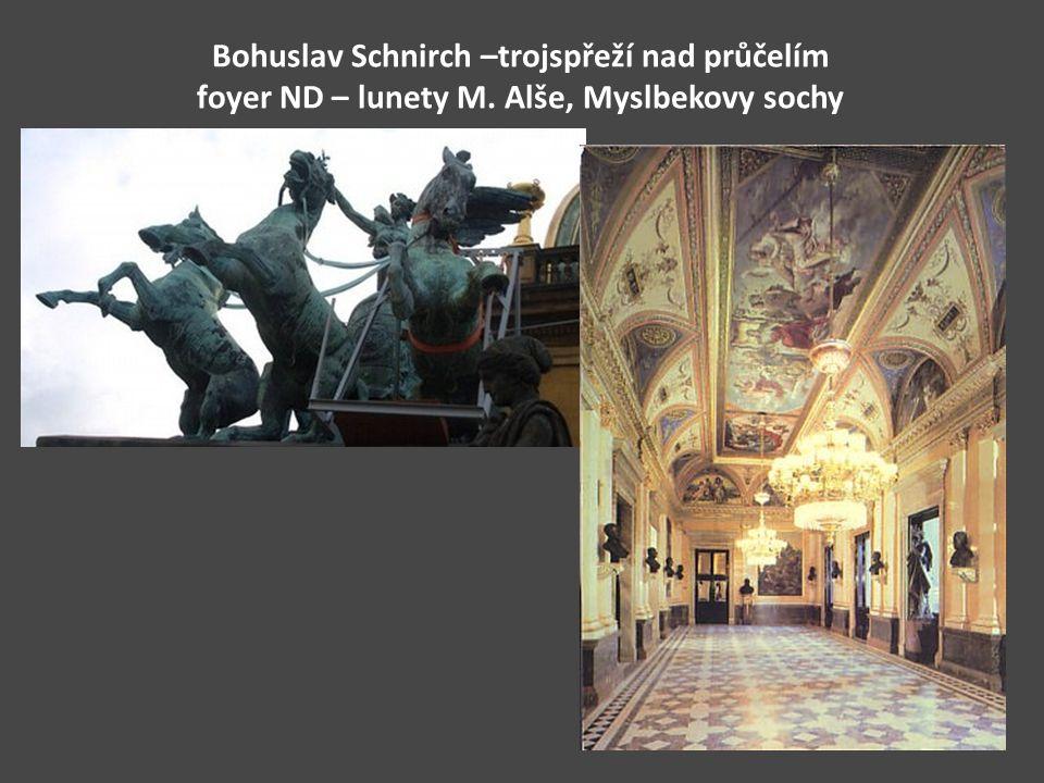 Bohuslav Schnirch –trojspřeží nad průčelím foyer ND – lunety M