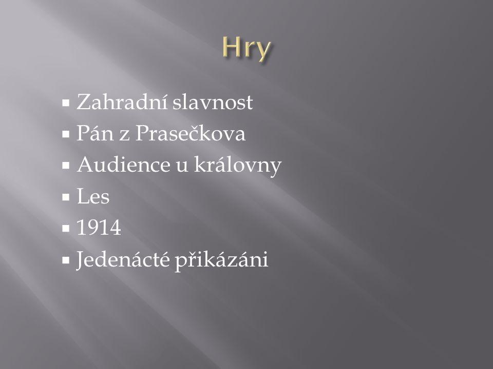 Hry Zahradní slavnost Pán z Prasečkova Audience u královny Les 1914