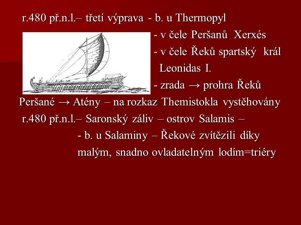 r.480 př.n.l.– třetí výprava - b. u Thermopyl