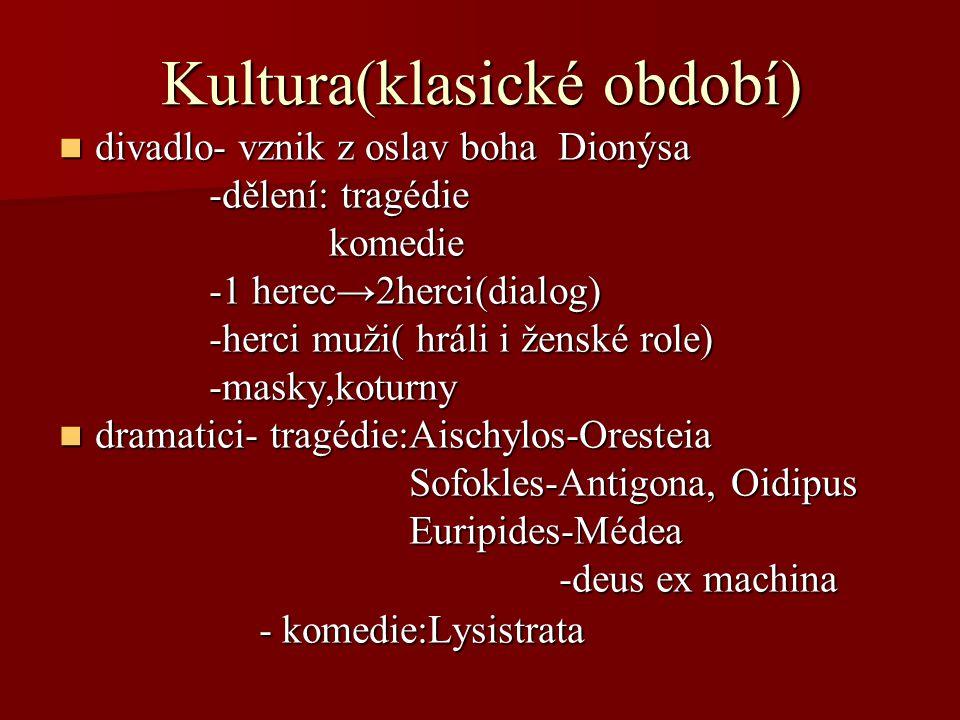 Kultura(klasické období)