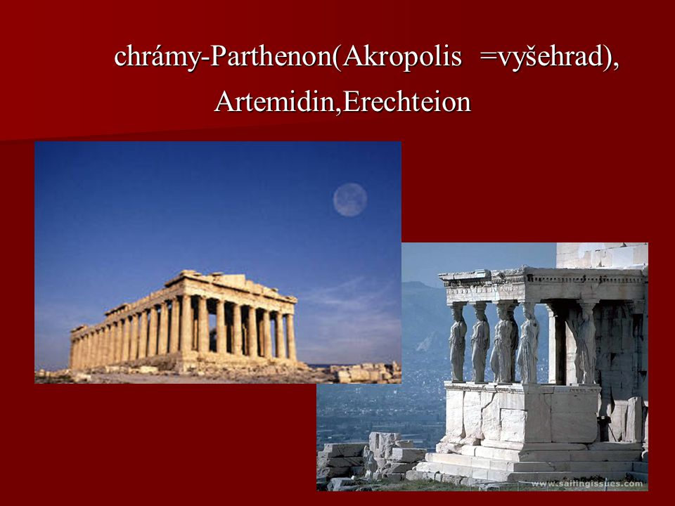 chrámy-Parthenon(Akropolis =vyšehrad),