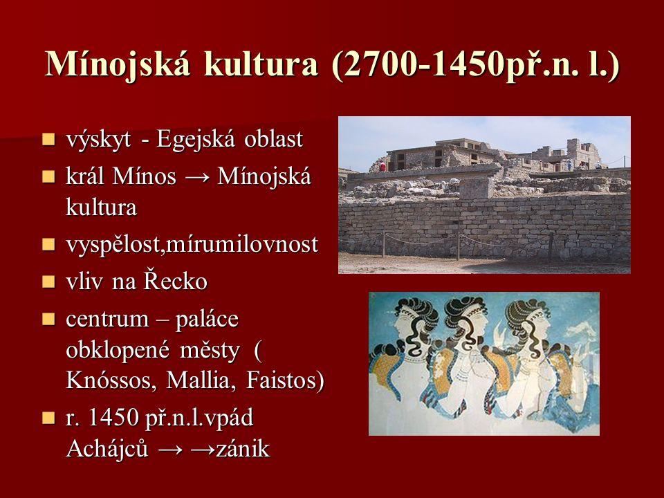 Mínojská kultura (2700-1450př.n. l.)