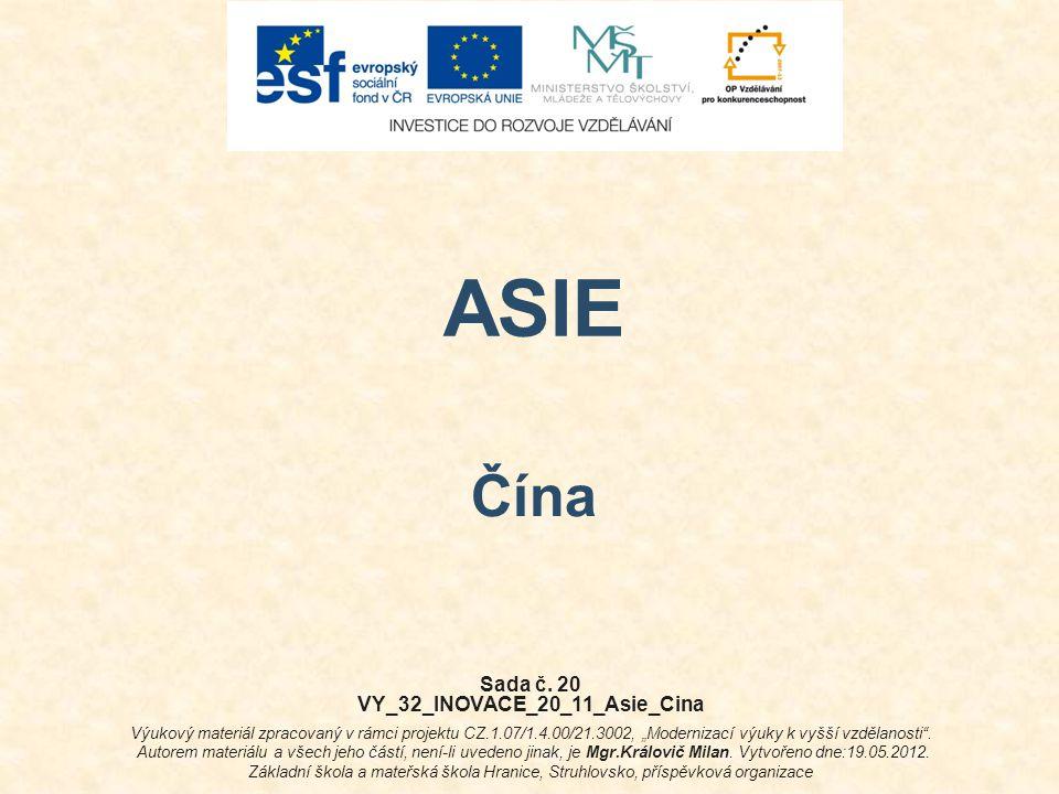 VY_32_INOVACE_20_11_Asie_Cina