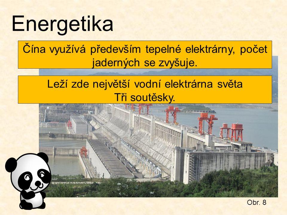 Energetika Čína využívá především tepelné elektrárny, počet jaderných se zvyšuje. Leží zde největší vodní elektrárna světa.