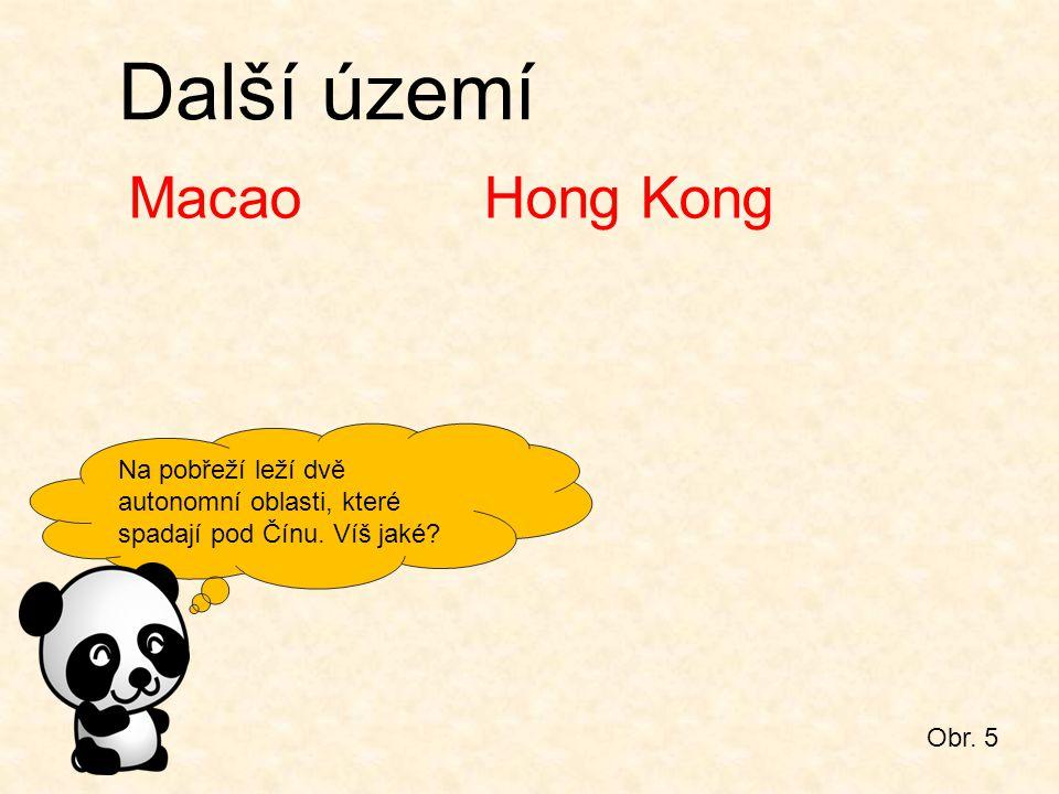 Další území Macao Hong Kong
