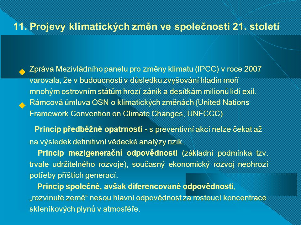 11. Projevy klimatických změn ve společnosti 21. století