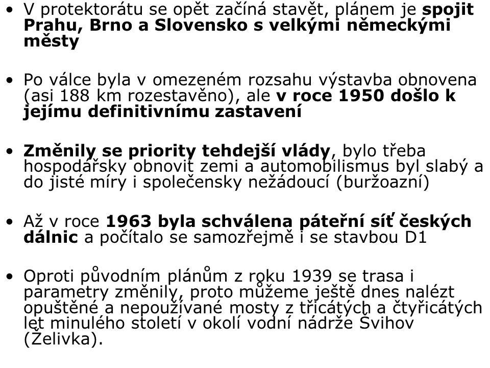V protektorátu se opět začíná stavět, plánem je spojit Prahu, Brno a Slovensko s velkými německými městy