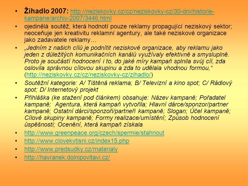 Žihadlo 2007: http://neziskovky