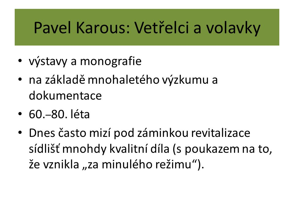 Pavel Karous: Vetřelci a volavky