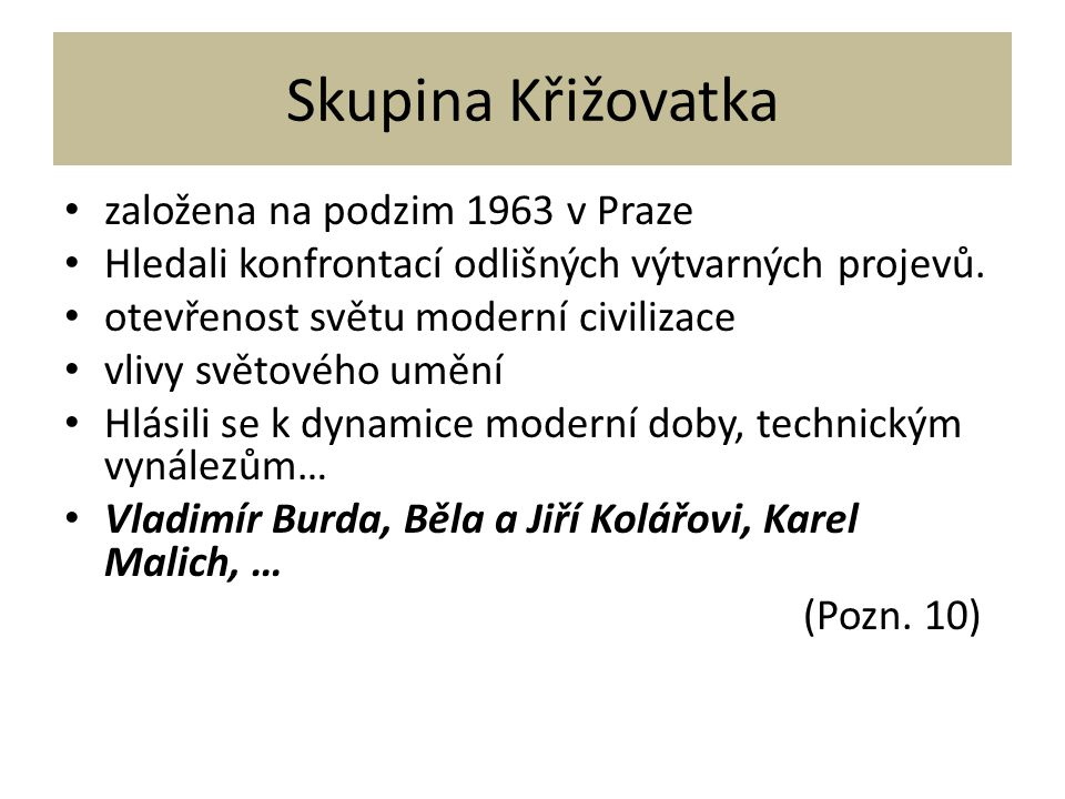 Skupina Křižovatka založena na podzim 1963 v Praze