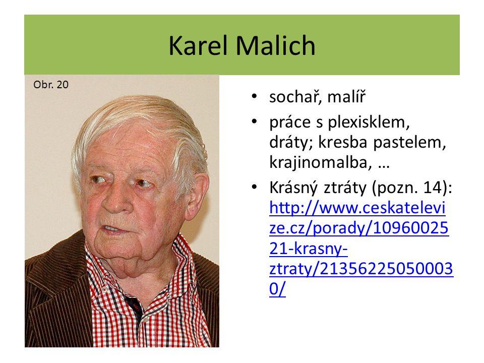 Karel Malich sochař, malíř