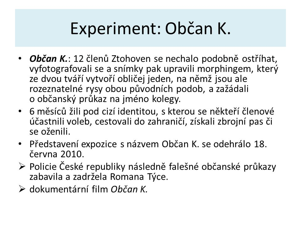 Experiment: Občan K.