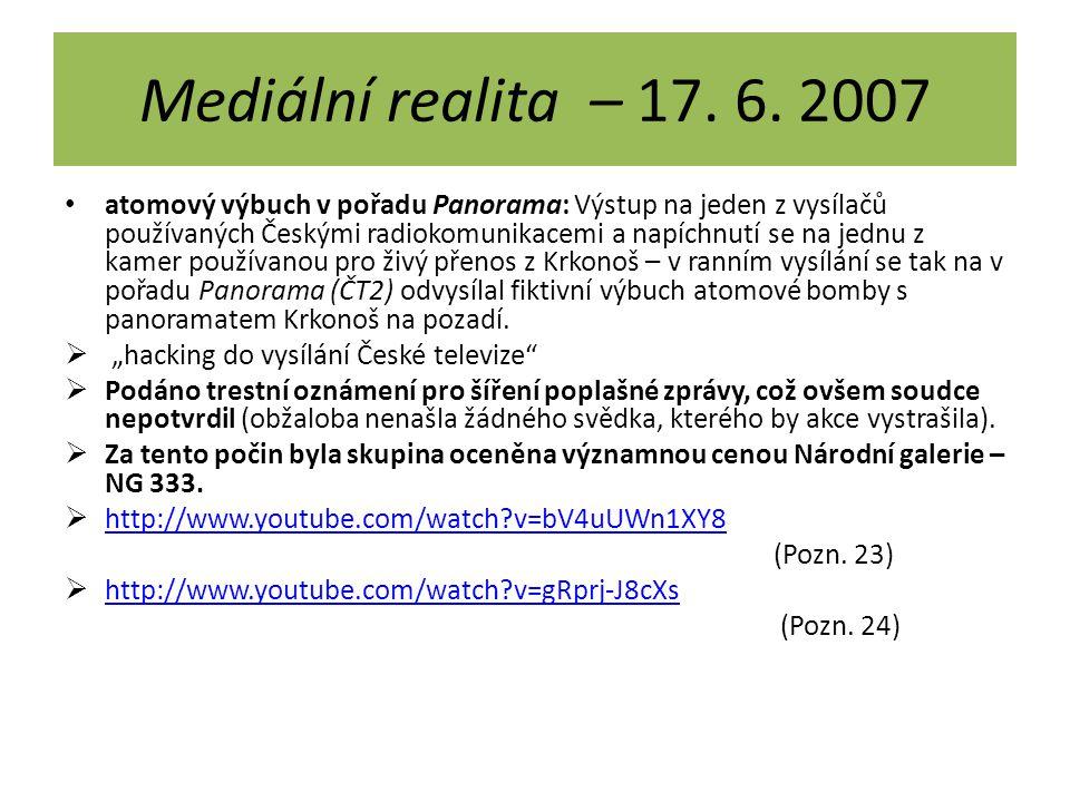 Mediální realita – 17. 6. 2007
