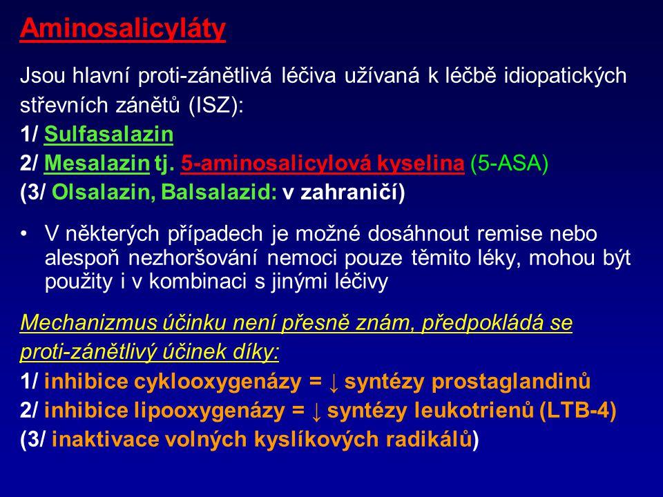 Aminosalicyláty Jsou hlavní proti-zánětlivá léčiva užívaná k léčbě idiopatických. střevních zánětů (ISZ):