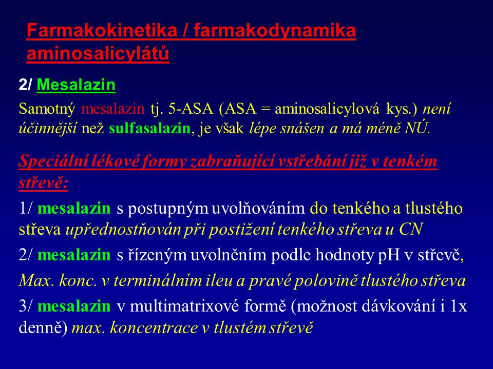 Farmakokinetika / farmakodynamika aminosalicylátů