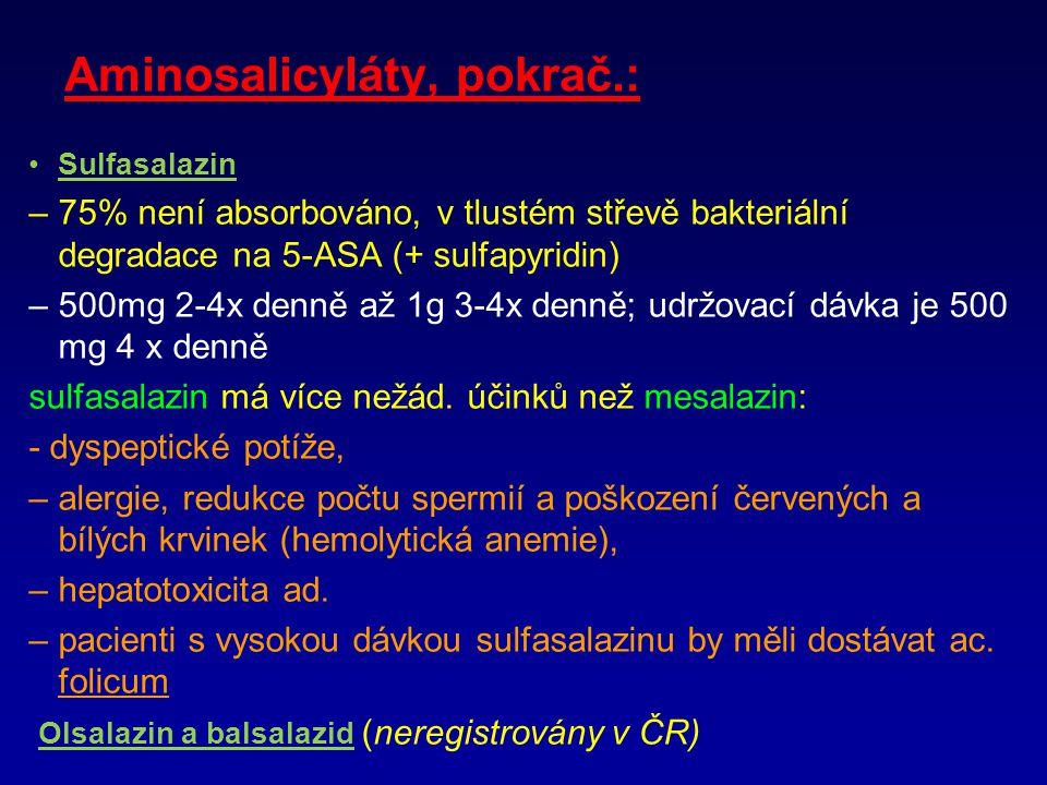 Aminosalicyláty, pokrač.: