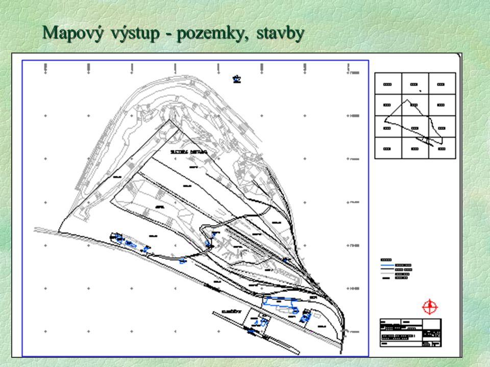 Mapový výstup - pozemky, stavby