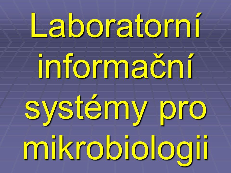 Laboratorní informační systémy pro mikrobiologii