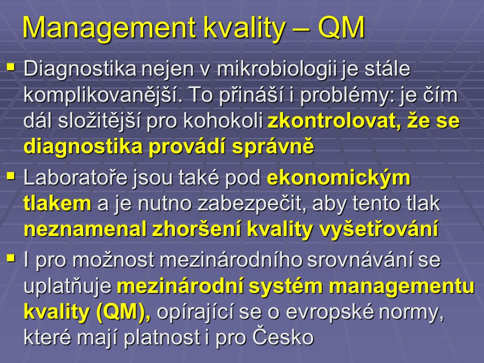 Management kvality – QM