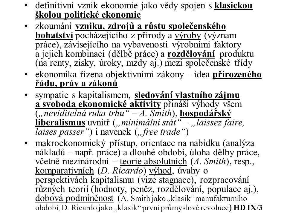 definitivní vznik ekonomie jako vědy spojen s klasickou školou politické ekonomie