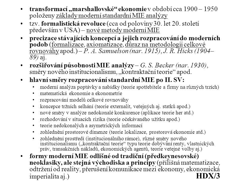 hlavní směry rozpracování standardní MIE po II. SV: