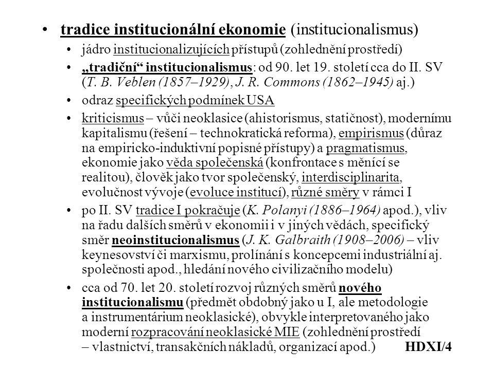 tradice institucionální ekonomie (institucionalismus)