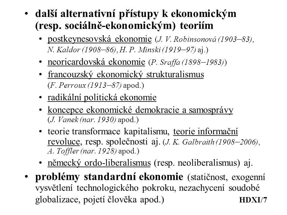 další alternativní přístupy k ekonomickým (resp