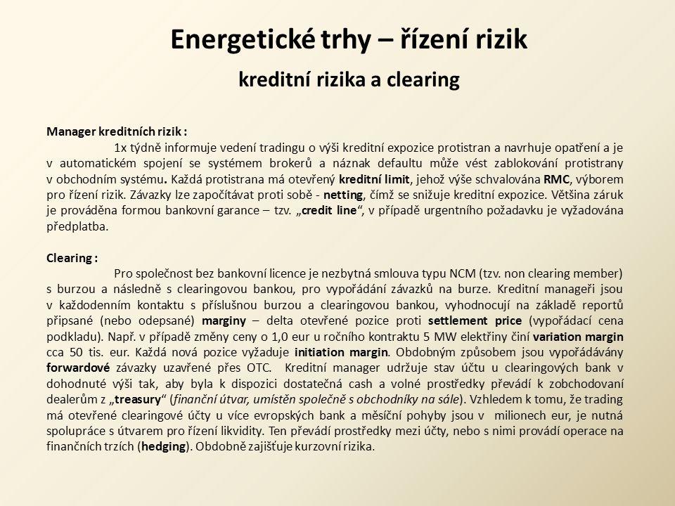 Energetické trhy – řízení rizik kreditní rizika a clearing