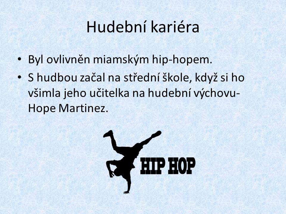 Hudební kariéra Byl ovlivněn miamským hip-hopem.