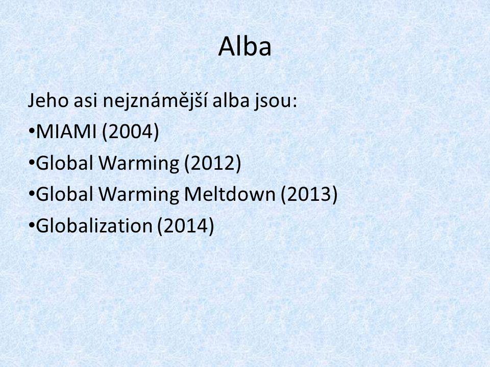 Alba Jeho asi nejznámější alba jsou: MIAMI (2004)