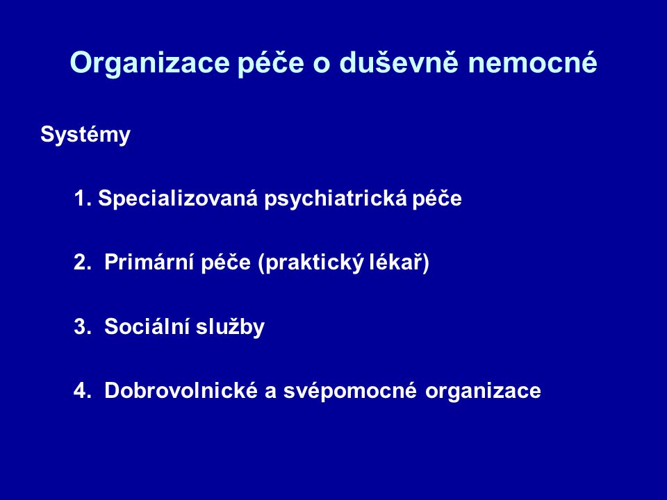 Organizace péče o duševně nemocné