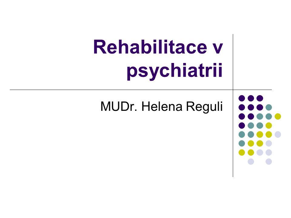 Rehabilitace v psychiatrii