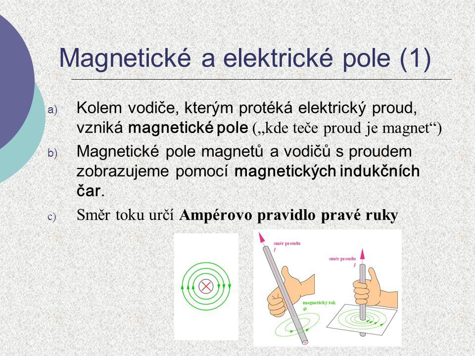 Magnetické a elektrické pole (1)