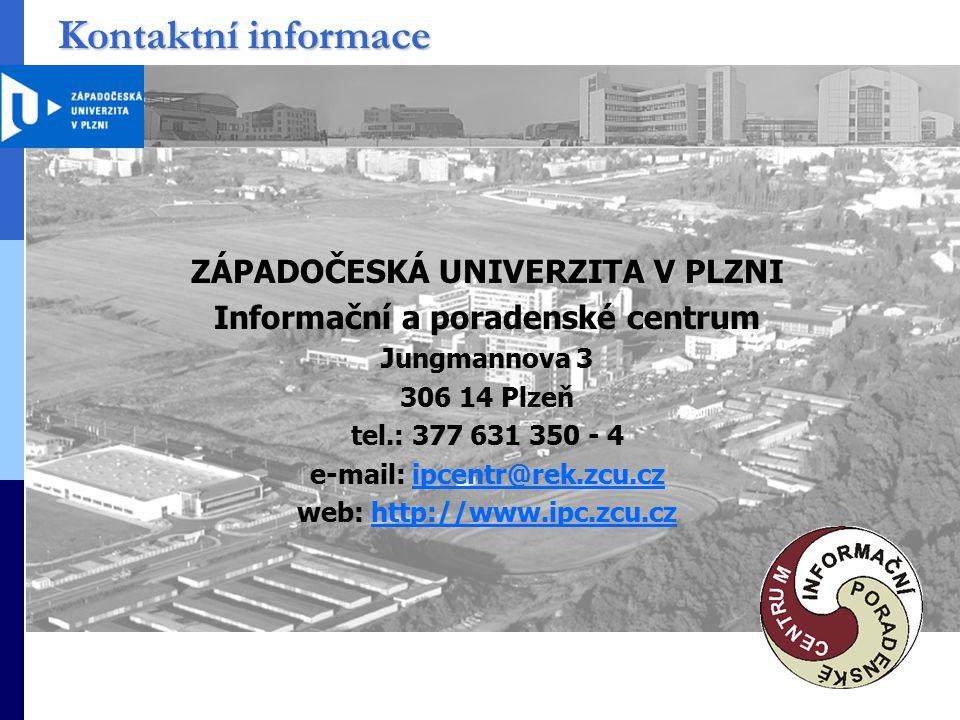 Kontaktní informace ZÁPADOČESKÁ UNIVERZITA V PLZNI