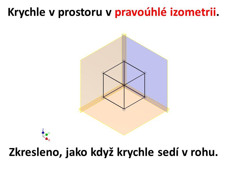 Krychle v prostoru v pravoúhlé izometrii.