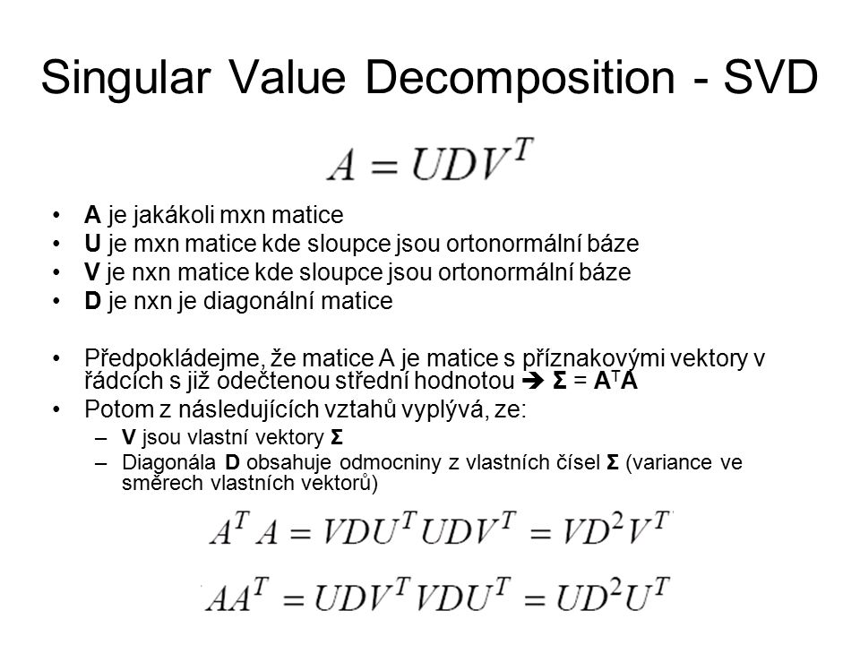 Singular Value Decomposition - SVD