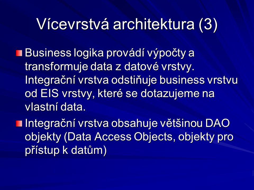 Vícevrstvá architektura (3)