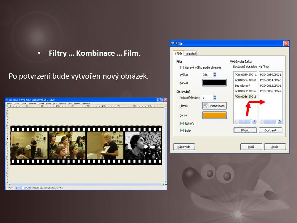 Filtry … Kombinace … Film.