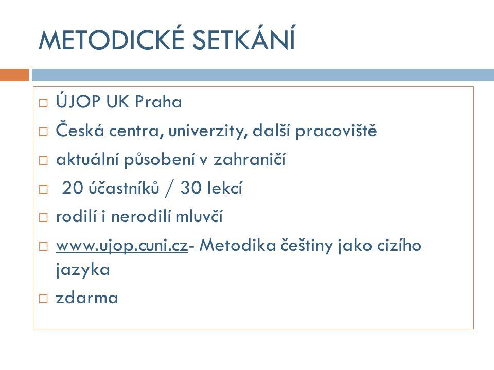 METODICKÉ SETKÁNÍ ÚJOP UK Praha