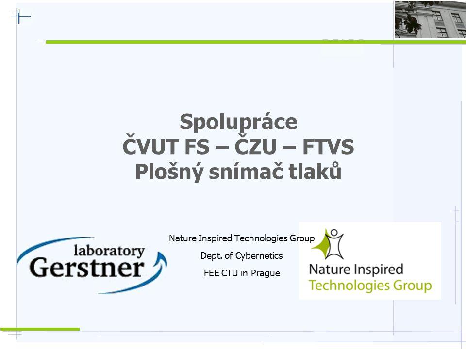 Spolupráce ČVUT FS – ČZU – FTVS Plošný snímač tlaků